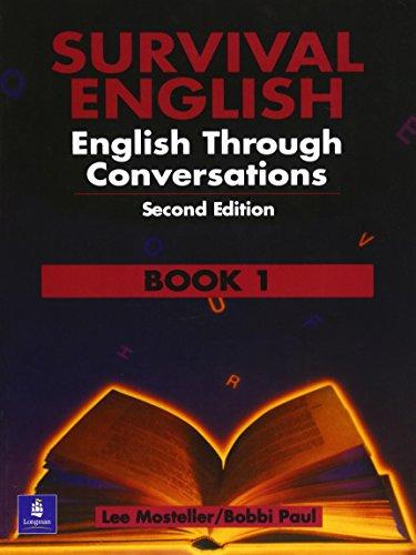 Survival English 1: English Through Conversations: Bk. 1