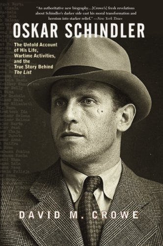 oskar-schindler-the-untold-account-of-his-life-wartime-activites-and-the-true-story-behind-the-list