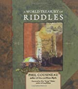 A World Treasury of Riddles 2 Ed by Phil Cousineau (2001-10-10)