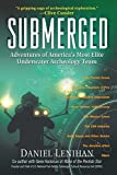 Submerged: Adventures of America's Most Elite Underwater Archaeology Team