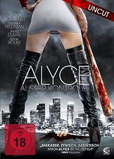 Alyce - Außer Kontrolle (Uncut)