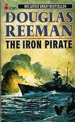 The Iron Pirate by Douglas Reeman (1987-08-23)