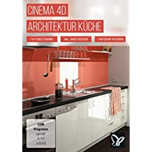 CINEMA 4D-Video-Training - Architektur Küche: Dein neuer Job: Star-Architekt!