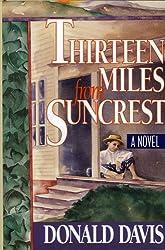 Thirteen Miles From Suncrest by Donald Davis (2006-01-10)