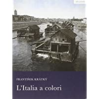 L'Italia a colori. Il viaggio di un
