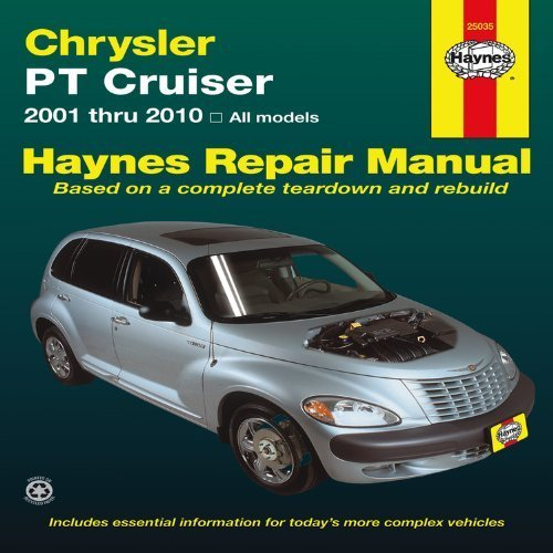 Chrysler PT Cruiser: 2001 thru 2010 All Models (Haynes Repair Manual) by Editors of Haynes Manuals (2011-12-15) (Pt Cruiser Haynes)