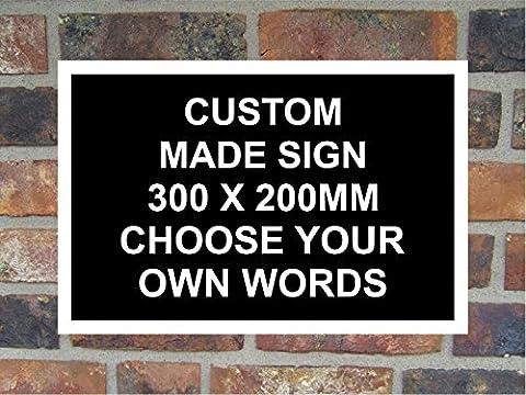 Custom Made 300 x 200mm Correx Sign Black.