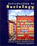 Introduction to Sociology by Anthony Giddens (2003-04-30)