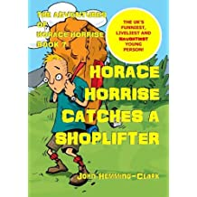 The Adventures of Horace Horrise: Horace Horrise catches a Shoplifter 7