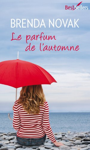 Le parfum de l\'automne (Best-Sellers) (French Edition)