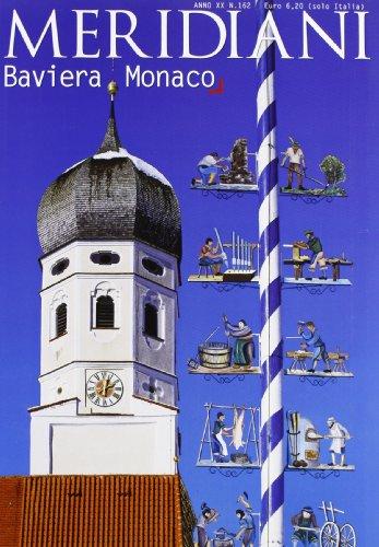 Baviera-Monaco. Ediz. illustrata