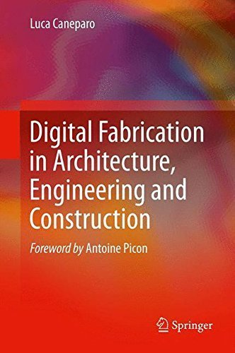Digital Fabrication in Architecture, Engineering and Construction by Luca Caneparo (2013-10-03) par Luca Caneparo