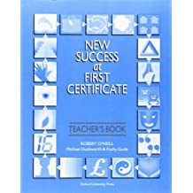 New Success at First Certificate: Succ At First Certificate: Teacher's Book 3rd Edition: Teacher's Book with Revision Tests