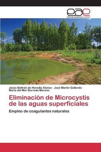 Eliminación de Microcystis de las aguas superficiales por Beltrán de Heredia  Alonso Jesús