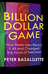 Billion Dollar Game: How 3 Men Risked it All and Changed the Face of TV