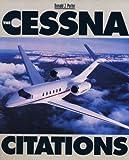 The Cessna Citations by Donald J. Porter (1993-06-03)