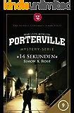 Porterville - Folge 09: 14 Sekunden