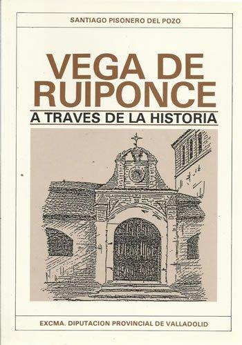 Vega de Ruiponce a través de la historia