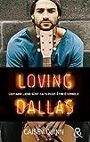 Loving Dallas #2 Neon Dreams - La nouvelle série New Adult qui rend accro