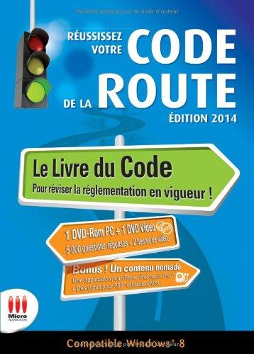 REUSSISEZ VOTRE CODE DE LA ROUTE-ED.2014