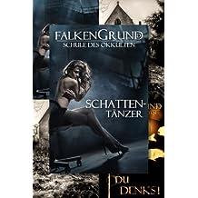 Falkengrund Sammelband 12 - 14 Schattentänzer
