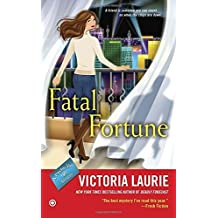 Fatal Fortune: A Psychic Eye Mystery by Victoria Laurie (2015-06-02)