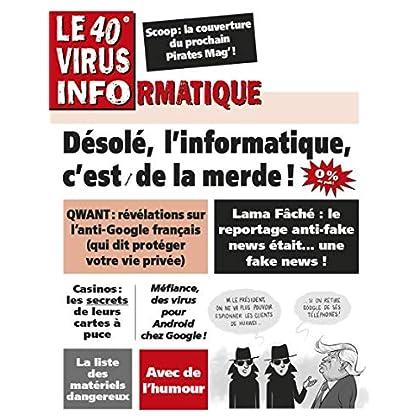 Le 40e Virus Informatique (Le Virus Informatique)
