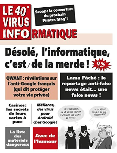 Le 40e Virus Informatique (Le Virus Informatique) (French Edition)
