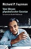 Vom Wesen physikalischer Gesetze: Vorwort zur deutschen Ausgabe von Rudolf Mößbauer - Richard P. Feynman