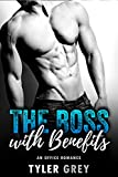 Boss with Benefits (An Office Romance)