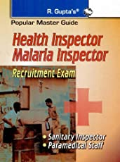 Health Inspector/Malaria Inspector (Sanitary Inspector & Paramedical Staff) Recruitment Exam Guide
