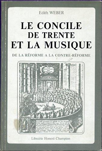 Le Concile de Trente et la musique : De la Réform...