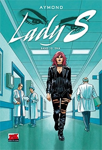 Lady S Band 10: DNA -
