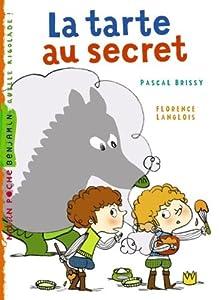 """Afficher """"La Tarte au secret"""""""