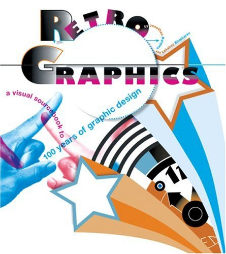 retro-graphics-a-visual-sourcebook-to-100-years-of-graphic-design
