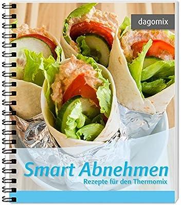 Smart Abnehmen Rezepte fuer den Thermomix - Das Buch enthaelt 46 unterschiedliche Rezepte die sich gut eignen um mit einer speziellen Ernaehrungsform zu punkten.
