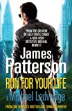 Run For Your Life (Michael Bennett 2) by James Patterson