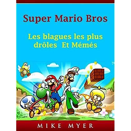 Super Mario Bros: Les blagues les plus drôles  Et Mémés