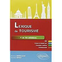 Lexique du Tourisme + de 700 Définitions