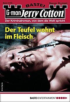 Jerry Cotton 3166 - Krimi-Serie: Der Teufel wohnt im Fleisch