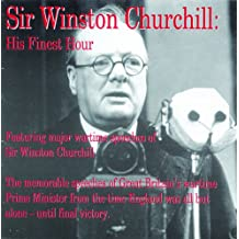SIR WINSTON CHURCHILL        D: His Finest Hour
