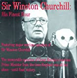 Sir Winston Churchill: His Finest Hour