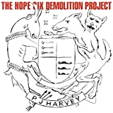 The Hope Six Demolition Project (Limited Vinyl) [Vinyl LP]