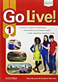 Go live. Student's book-Workbook-Extra. Per la Scuola media.  Con espansione online: Go live. Student's book-Workbook-Extra. Per la ... Book, Workbook, Ebook,  [Lingua inglese]: 1