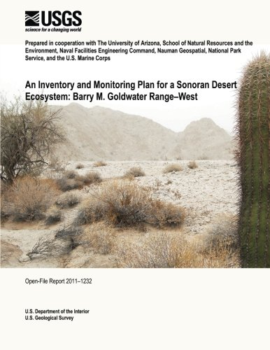 An Inventory and Monitoring Plan for a Sonoran Desert Ecosystem: Barry M. Goldwater Range?west por U. S. Department of the Interior