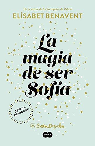 La magia de ser Sofía. Bilogía Sofía 1 (SUMA)