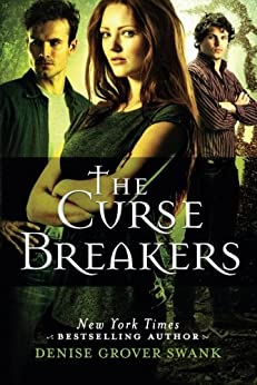 The Curse Breakers (Curse Keepers Series, Book 2) par [Swank, Denise Grover]