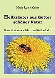 Heilkräuter aus Gottes schöner Natur (Amazon.de)