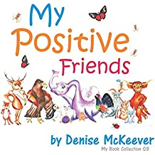 My Positive Friends: My Book Collection