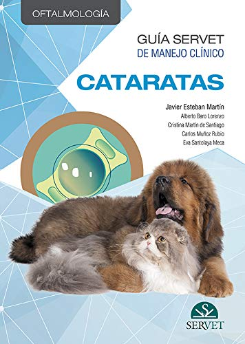 Guía Servet de manejo clínico: Oftalmología. Cataratas - Libros De veterinaria - Editorial Servet